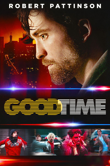 Good Time ab 09. März 2018 auf DVD & Blu-ray