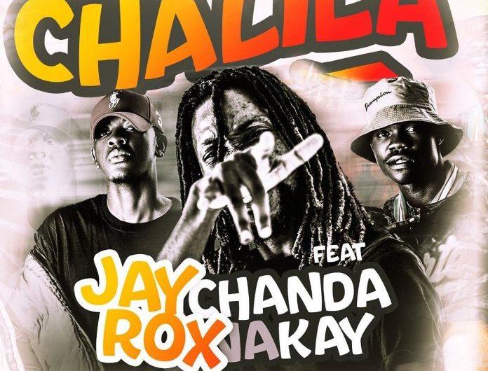 Jay Rox Ft Chanda Na Kay-Chalila.