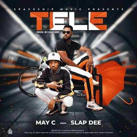 May C Ft Slapdee-Tele (Prod. Kofi Mix)