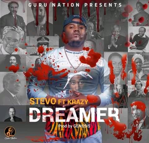 Stevo Ft Krazy-Dreamer (MP3+VIDEO)
