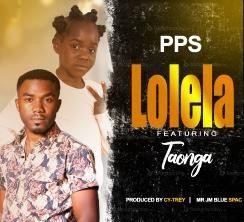 PPS Ft Taonga-Lolela (Prod. Cy-Trey)