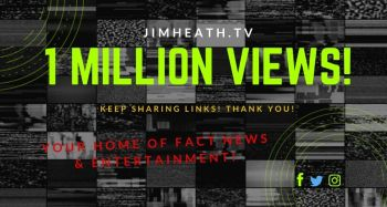JimHeath.TV Hits ONE MILLION Views! Website Continues To Build With Daily Content