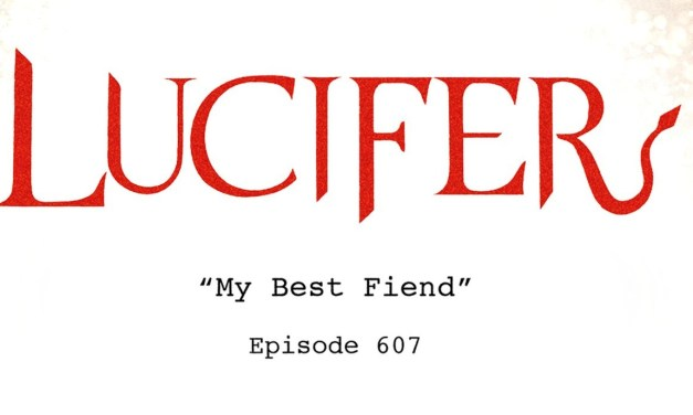 Lucifer's Upcoming Episode 'My Best Fiend' Is NOT A Devilish Spelling Error