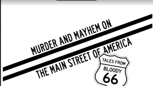 Murder, Mayhem & Road Trips
