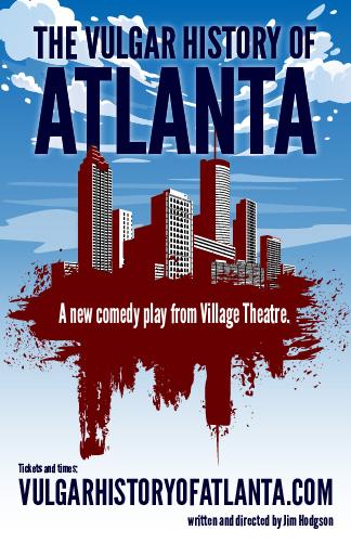 The Vulgar History of Atlanta