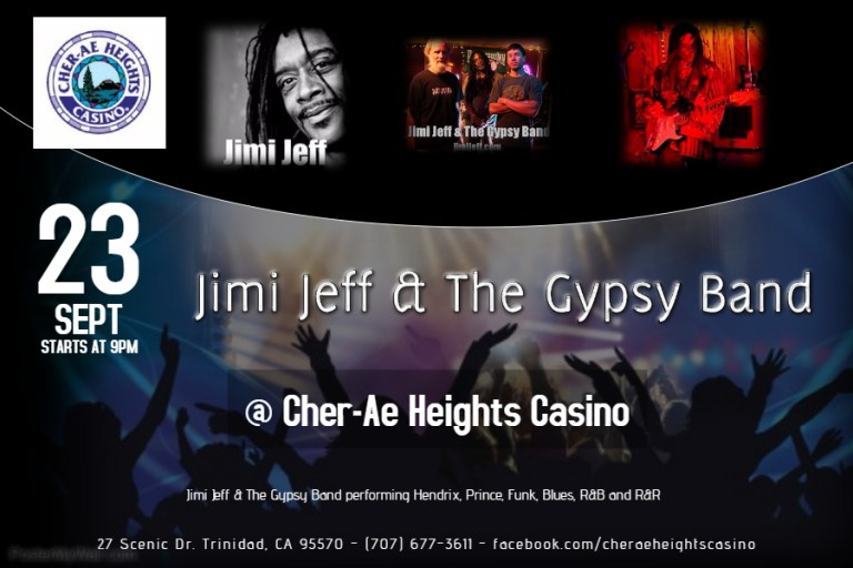 Cher-Ae Heights Casino presents Jimi Jeff & The Gypsy Band LIVE Fri Sept 23