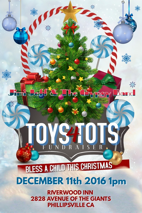 Toys For Tots at Riverwood Inn with Jimi Jeff & The Gypsy Band Dec 11, 2016