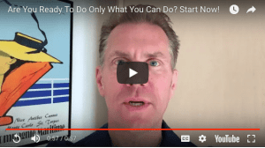 Are You Ready to Do What Only You Can Do? Start Now!