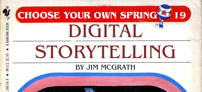 Digital Storytelling (Spring 2019)