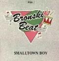 Smalltown Boy 7+12 inch