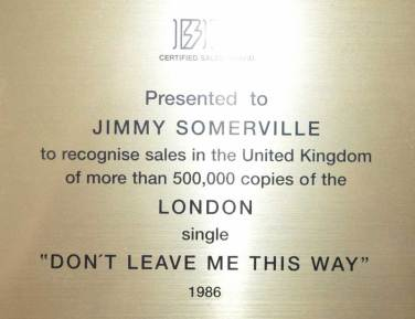 BPI Sales Award The Communards Dont Leave Me This Way