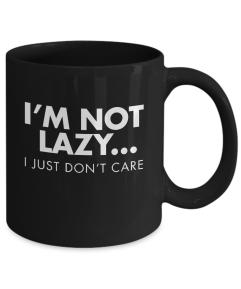 Mug I'm Not Lazy