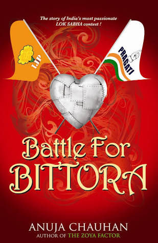 Battle for Bittora by Anuja Chauhan: Book Review