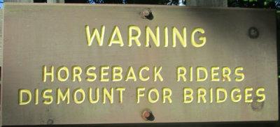 Warning_horseback_riders_dismount_for_bridges_sign_Greenbrier-River-Trail-WV-06_21-24-2015
