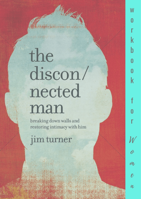 The Disconnected Man Workbook For Women PRE-ORDER