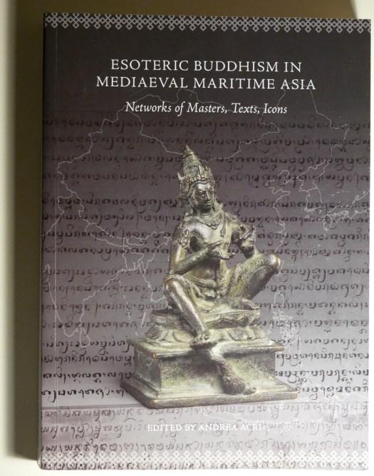 Acri 2016, Esoteric Buddhism in Mediaeval Maritime Asia
