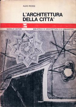 일찍이 1966년 이탈리아 마르실리오 출판사에서 출간된 알도 로씨의 포스트모던 건축론 『도시 건축론』의 표지. 이 책은 지리학, 경제학, 인류학 같은 인문학을 건축과 도시토목설계에 반영시킨 기념비적 저서다.