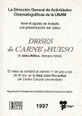 """Invitación en cartoncillo, que me encontré tirada en el CCU, para la película (el """"video"""" Filmoteca de la UNAM dixit) de Janina Möbius, Dioses de carne y Hueso (1995-1996)."""