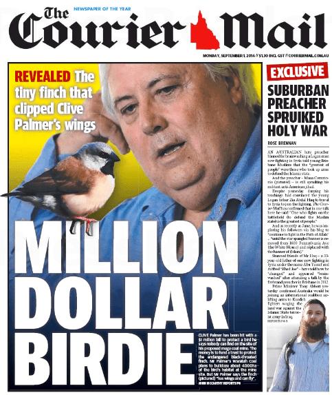 นสพ. the Courier Mail ฉบับ 1 ก.ย. 2014 พาดข่าวนาย Clive Palmer กับการจ่าย 1 ล้านเหรียญปกป้องนกฟินซ์คอดำ