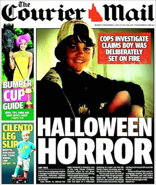 นสพ. the Courier Mail ฉบับ 2 พ.ย. 2015 เสอนข่าว ฮัลโลวีนสยองเมื่อเด็ก 14 ขวบถูกจับราดน้ำมันจุดไฟเผา