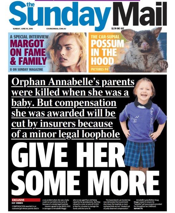 """นสพ. the Sunday Mail ฉบับ 19 มิ.ย. 2016 เสนอข่าว """"ให้ (เงิน) เธอเพิ่มอีก"""" เป็นการเรียกร้องให้บริษัทประกันภัยเป็นผู้รับผิดชอบค่าธรรมเนียมทรัสตีที่จะทำหน้าที่ดูแลการใช้จ่ายเงินชดเชยค่าเสียหายต่อเด็ก"""