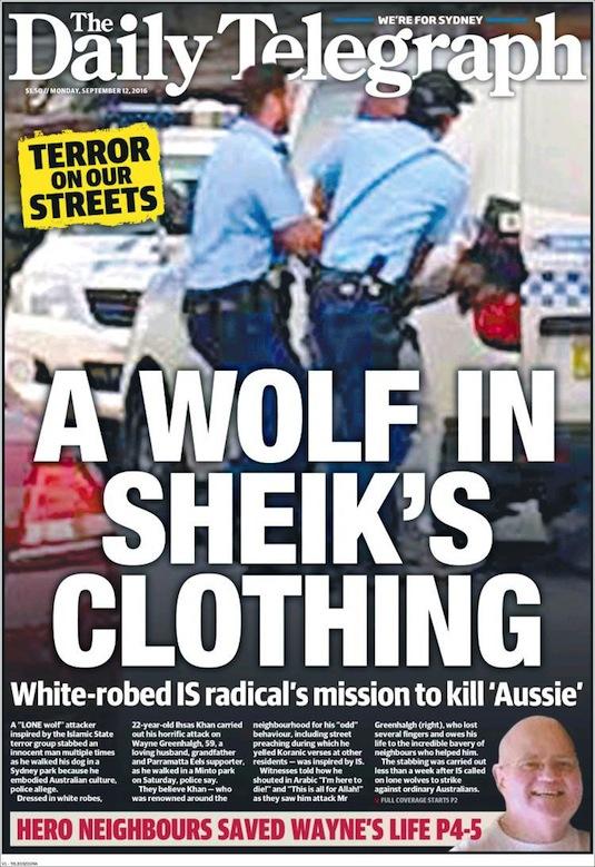 """นสพ. the Telegraph ฉบับวันที่ 12 ก.ย. 2016 พาดหัวข่าว """"ปฏิบัติการโลนวูล์ฟในชุดเสื้อคลุมชี๊ค - ภาระกิจ IS หัวรุนแรงสวมขุดคลุมขาวในการสังหารออสซี"""""""