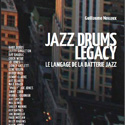 Jazz Drums Legacy - Guillaume Nouaux