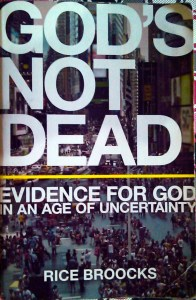 God's Not Dead by Rice Brooks