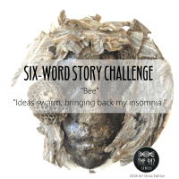 "Six-Word Story Challenge - ""Bee"""