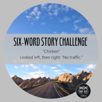 "Six-Word Story Challenge - ""Chicken"""