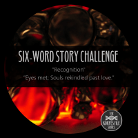 "Six-Word Story Challenge - ""Recognition"""