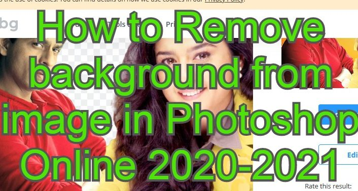 How to Remove background from image in Photoshop Online 2020-2021