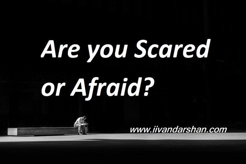 Are you scared or afraid by jivandarshan