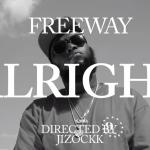 Freeway – Alright (Freemix)