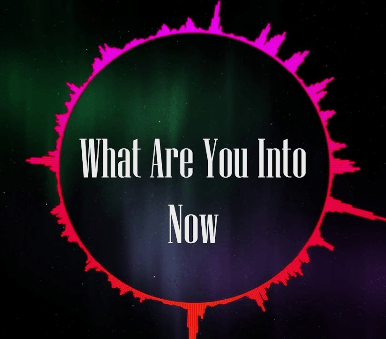 "This is a digital graphic design asking, ""What Are You Into Now"""