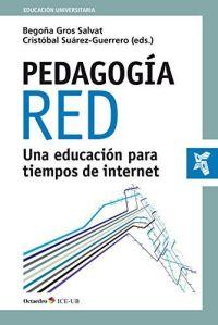 Portada Pedagogía Red. Una educación para tiempos de internet.