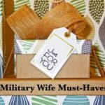 Military Wife Must-Haves