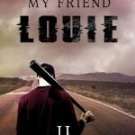 Free ebook Copies of My Friend Louie