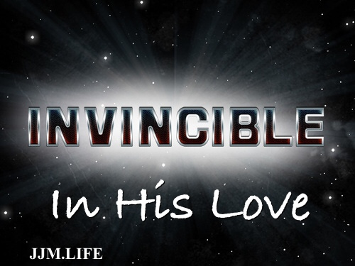 Invincible In His Love Series