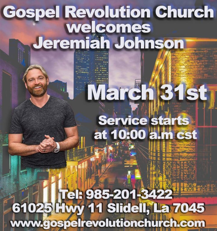 Jeremiah Johnson, Slidell, LA March 31st