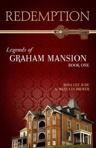 Cover of Redemption, first book in Legends of Graham Mansion Series.