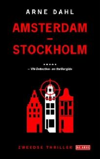 Amsterdam - Stockholm van Arne Dahl
