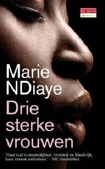 Drie sterke vrouwen van Marie Ndiaye