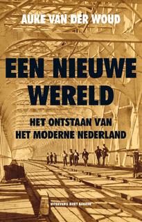 Een nieuwe wereld door Auke van der Woud