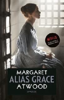 Alias Grace door Margaret Atwood