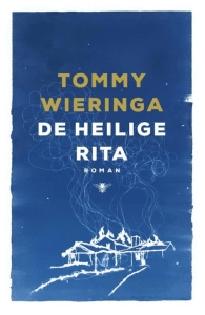 De heilige Rita door Tommy Wieringa