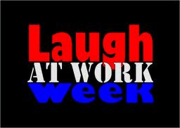 laugh at work week