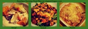 Meatless Monday Meal Plan Soup, Salad, and Pasta | JL goes Vegan