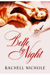 """Belle by Night"" by Rachell Nichole"