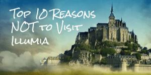 Top 10 reasons not to visit illumia